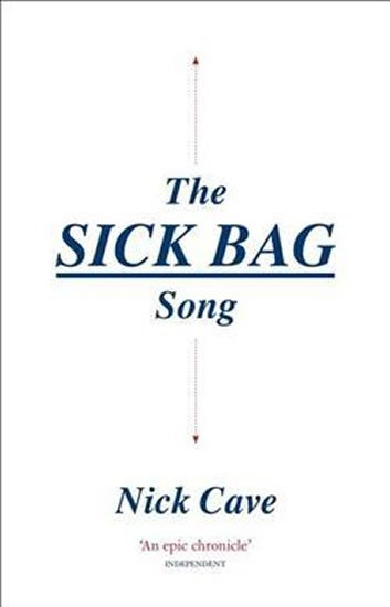 Cave Nick: The Sick Bag Song