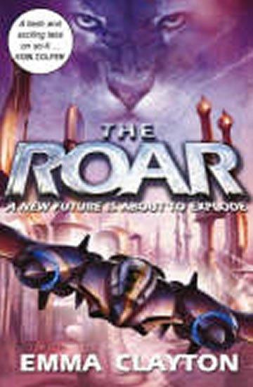 Clayton Emma: The Roar