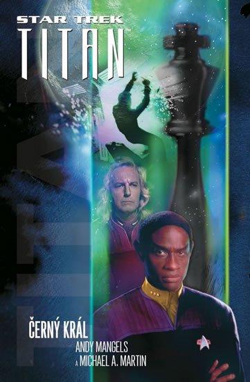 Mangels Andy: Star Trek Titan - Černý král