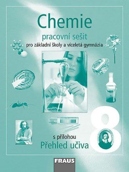 kolektiv autorů: Chemie 8 pro ZŠ a víceletá gymnázia - Pracovní sešit