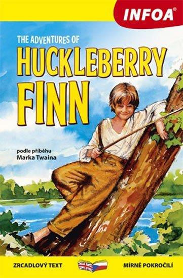 Twain Mark: The Adventures of Huckleberry Finn/ Dobrodružství Huckleberryho Finna - Zrc