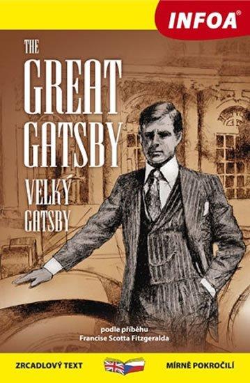 Fitzgerald Francis Scott: Velký Gatsby / Great Gatsby - Zrcadlová četba