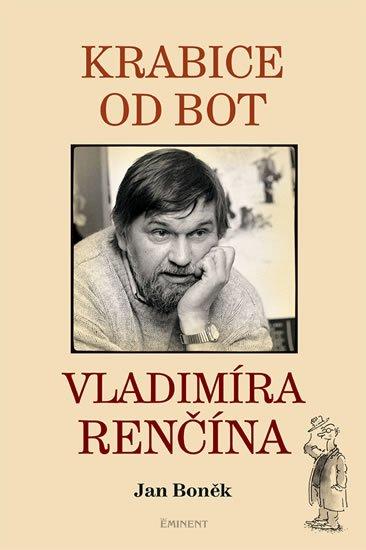 Boněk Jan: Krabice od bot Vladimíra Renčína