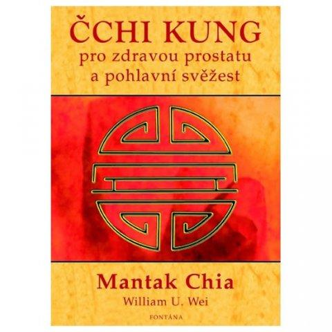 Chia Mantak: Čchi kung pro zdravou prostatu a pohlavní svěžest