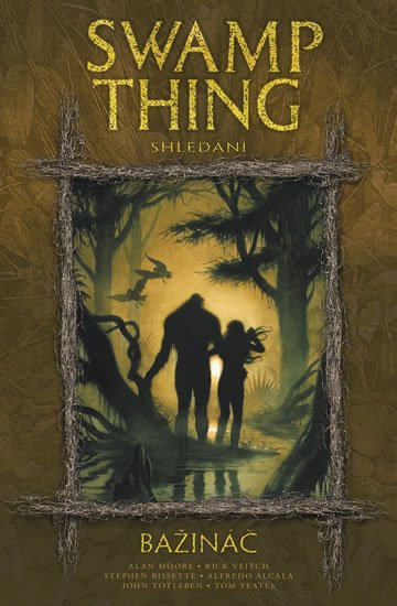 Moore Alan: Swamp Thing - Bažináč 6 - Shledání