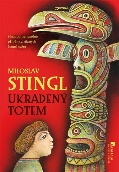 Stingl Miloslav: Ukradený totem