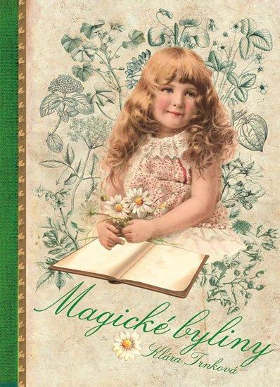 Trnková Klára: Magické bylinky