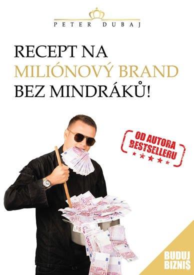 Dubaj Peter: Recept na miliónový brand bez mindráků!