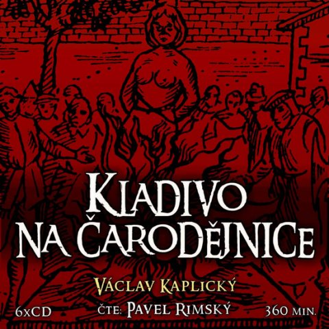 Kaplický Václav: Kladivo na čarodějnice - 6CD