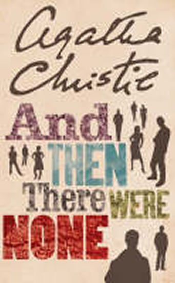 Christie Agatha: And Then There Were None