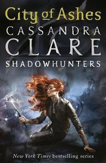 Clareová Cassandra: City of Ashes – The Mortal Instruments Book 2