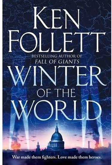 Follett Ken: Winter of the World