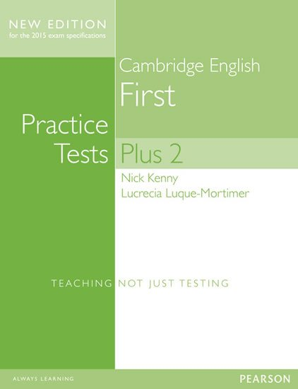 Kenny Nick: Practice Tests Plus Cambridge English First 2013 no key