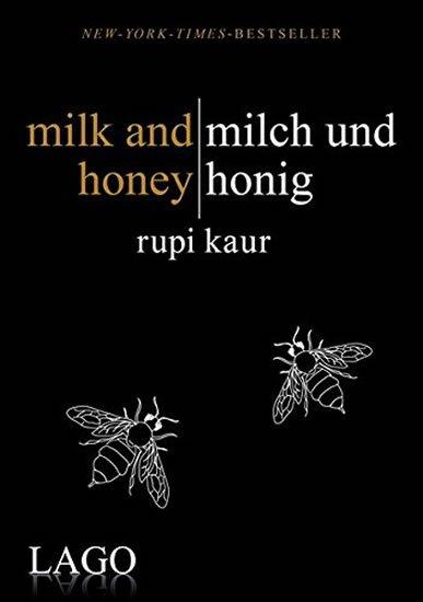 Kaur Rupi: Milk and honey / Milch und honig