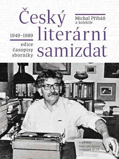 Přibáň Michal: Český literární samizdat 1949-1989
