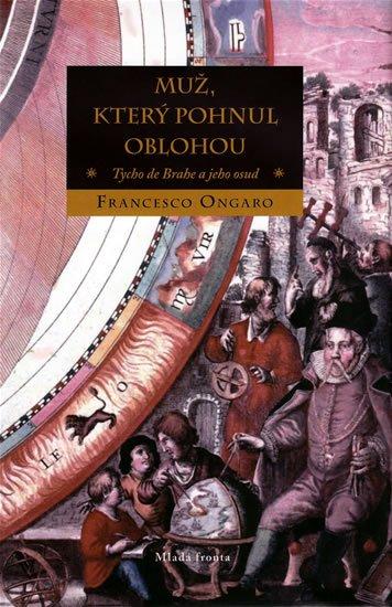 Ongaro Francesco: Muž, který pohnul oblohou