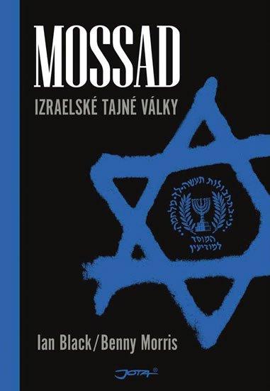 Black Ian,Morris Benny: Mossad - Izraelské tajné války
