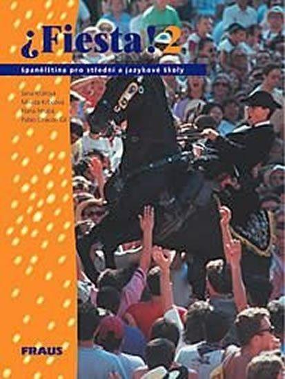 kolektiv autorů: Fiesta 2 - učebnice