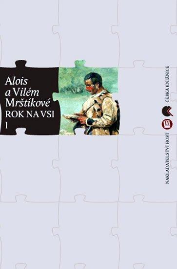 Mrštíkové Alois a Vilém: Rok na vsi I. + II.
