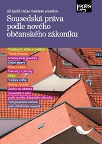 kolektiv autorů: Sousedská práva podle nového občanského zákoníku