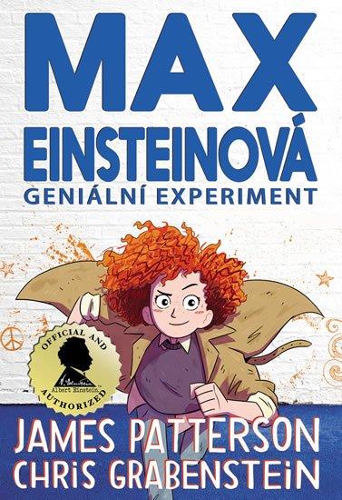 Patterson James, Grabenstein Chris,: Max Einsteinová 1 - Geniální experiment