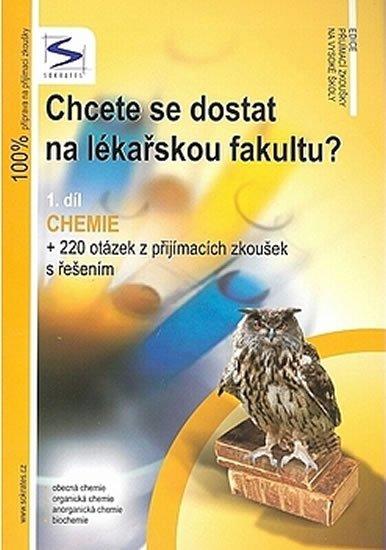 neuveden: Chcete se dostat na lékařskou fakultu? - Chemie (1.díl) - 3. vydání
