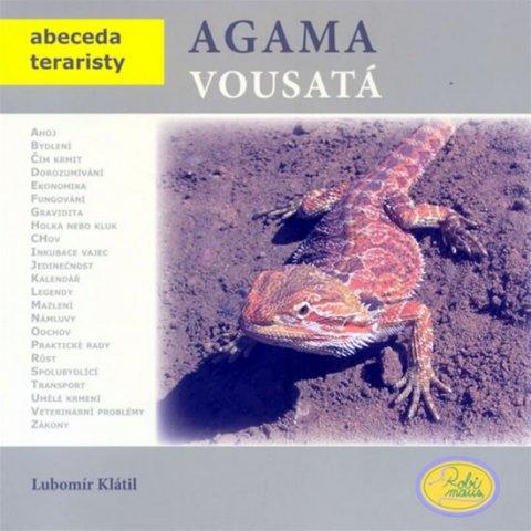 Klátil Lubomír: Agama vousatá - Abeceda teraristy