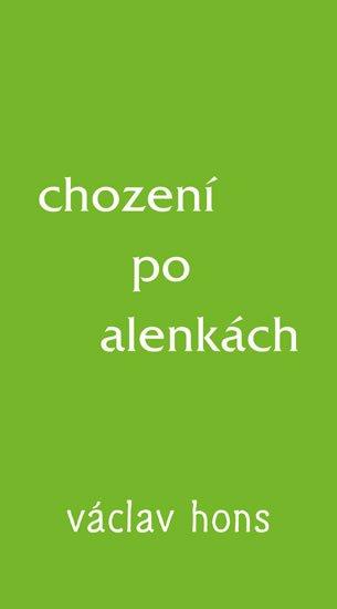 Hons Václav: Chození po alenkách