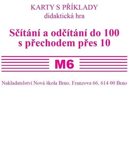 Rosecká Zdena: Sada kartiček M6 - sčítání a odčítání do 100 s přechodem přes 10