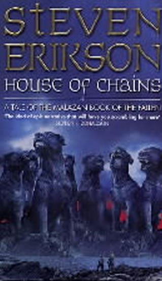 Erikson Steven: House of Chains