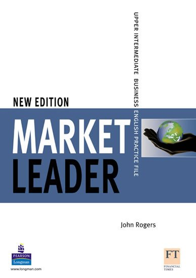 Rogers John: Market Leader New Edition Upper Intermediate Practice File