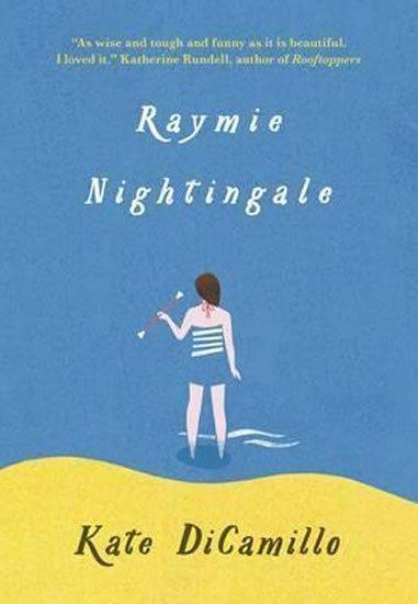 Dicamillo Kate: Raymie Nightingale