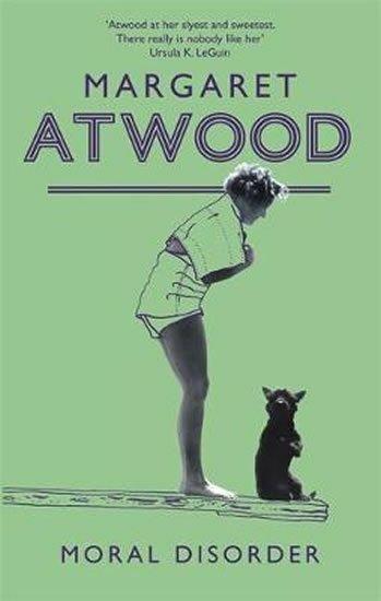 Atwood Margaret: Moral Disorder