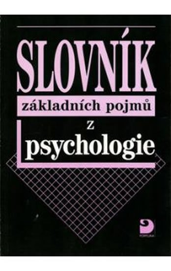 Gillernová Ilona: Slovník základních pojmů z psychologie