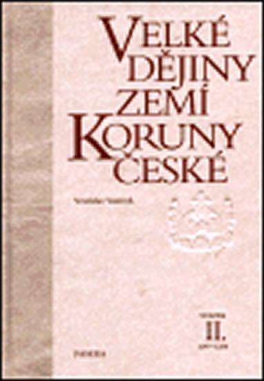 Vaníček Vratislav: Velké dějiny zemí Koruny české II. 1197-1250