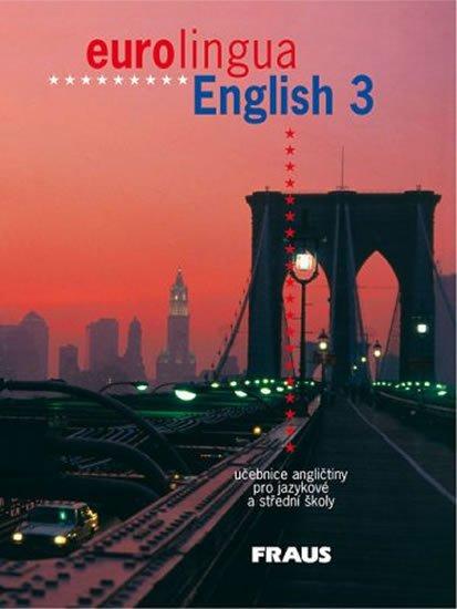 kolektiv autorů: eurolingua English 3 - učebnice