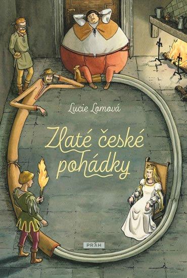 Lomová Lucie: Zlaté české pohádky