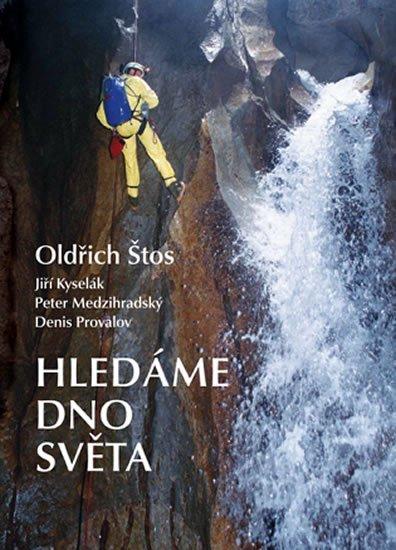 Štos Oldřich: Hledáme dno světa