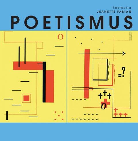 Fabian Jeanette: Poetismus