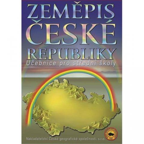 Holeček M. a kolektiv: Zeměpis České republiky, učebnice pro SŠ