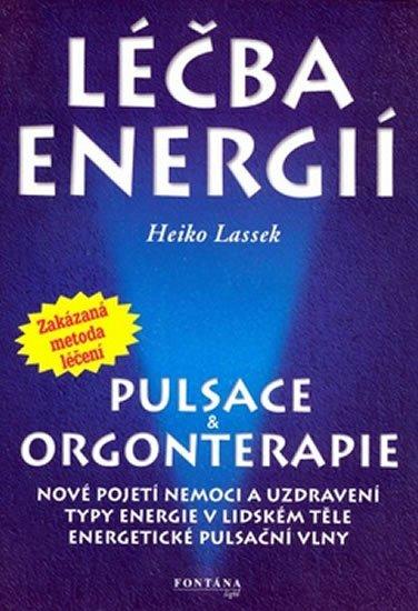 Lassek Heiko: Léčba energií