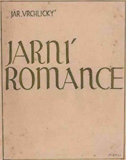 Vrchlický Jaroslav: Jarní romance