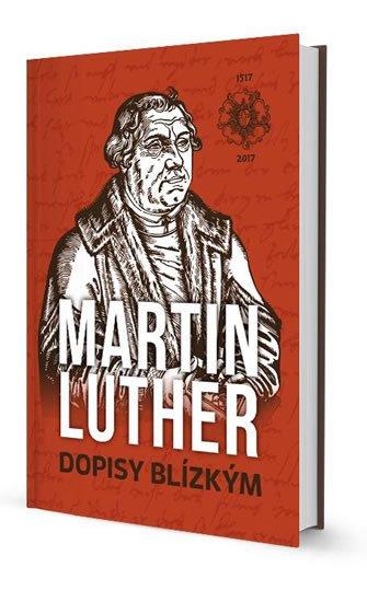 Luther Martin: Dopisy Blízkým