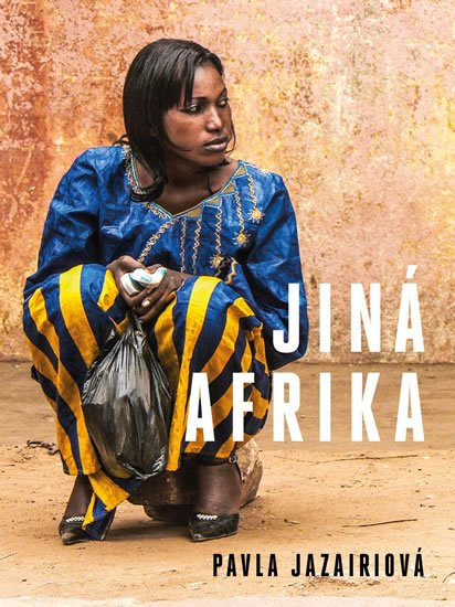 Jazairiová Pavla: Jiná Afrika