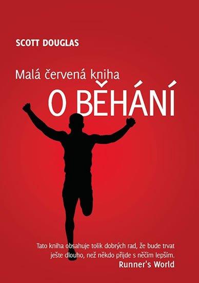 Douglas Scott: Malá červená kniha o běhání