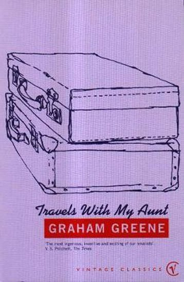 Greene Graham: Travels With My Aunt : Vintage Voyages