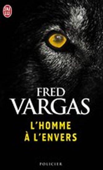 Vargas Fred: L´homme a l´envers