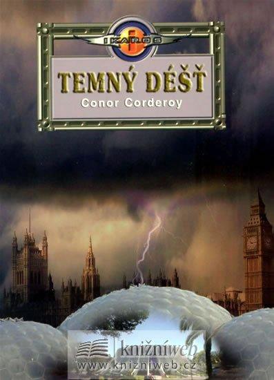 Corderoy Conor: Temný déšť