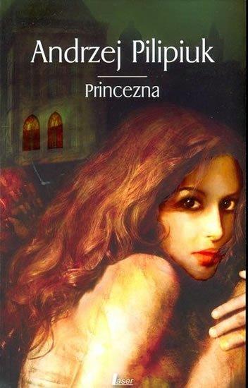 Pilipiuk Andrzej: Princezna
