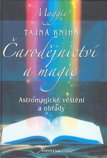 neuveden: Tajná Kniha čarodějnictví a magie
